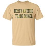 North Avenue Trade School Shirt – T-Shirt