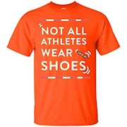 Not All Athletes Wear Shoes Swimmers Shirt – T-Shirt