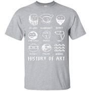 History of Art Funny T-shirt – T-Shirt