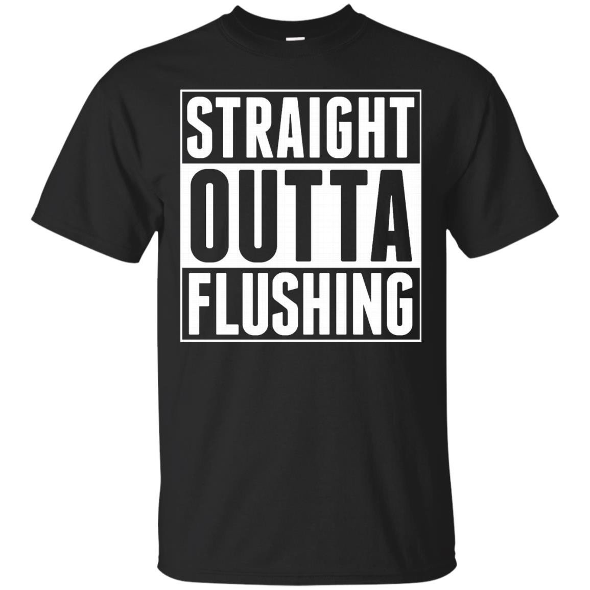 Straight Outta Flushing NY United States America USA – T-Shirt