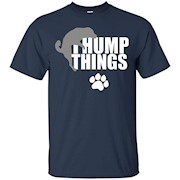 I Hump Things – Doggy Style – Puppy Play Tees – T-Shirt
