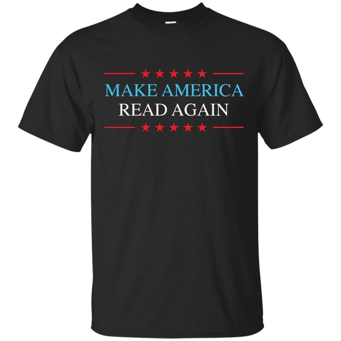 Make America Read Again Patriotic Reading Shirt – T-Shirt