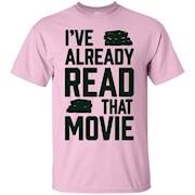 I've already read that movie reader love books tshirts – T-Shirt