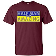 Men's Half Man – Half Amazing Father – Fathers Day Dad – T-Shirt