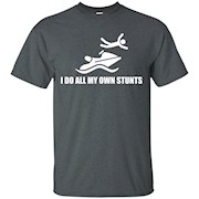 I Do All MY Own Stunts Jet Ski t-shirt – T-Shirt