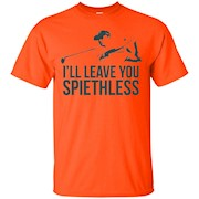 I'll Leave You Spiethless Golf T-Shirt for Spieth Fan