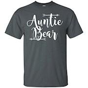 Auntie Bear cute aunt shirts t shirt aunt life shirt – T-Shirt