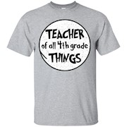 Teacher of all 4th Grade Things T-Shirt