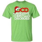 OCD Obsessive Christmas Disorder shirt xmas party t-shirt – T-Shirt