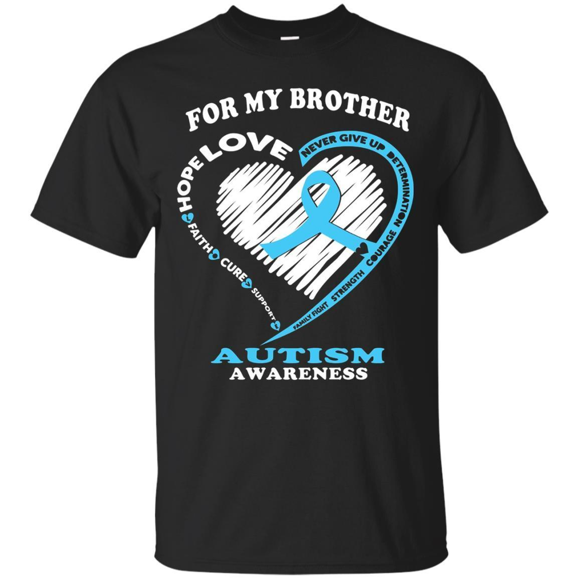 Autism Shirts – For My Brother Autism Awareness T-Shirt