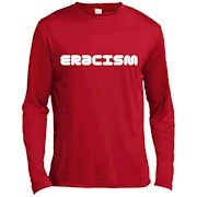 ERACISM T SHIRT – Long Sleeve Tee