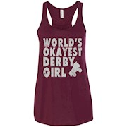 World's Okayest Derby Girl-Roller Derby Shirts Ladies's Racerback Tank