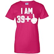 I Am 39 + Middle Finger Funny 40th Birthday T-Shirt