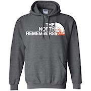The North Remembers North Face Got T Shirt