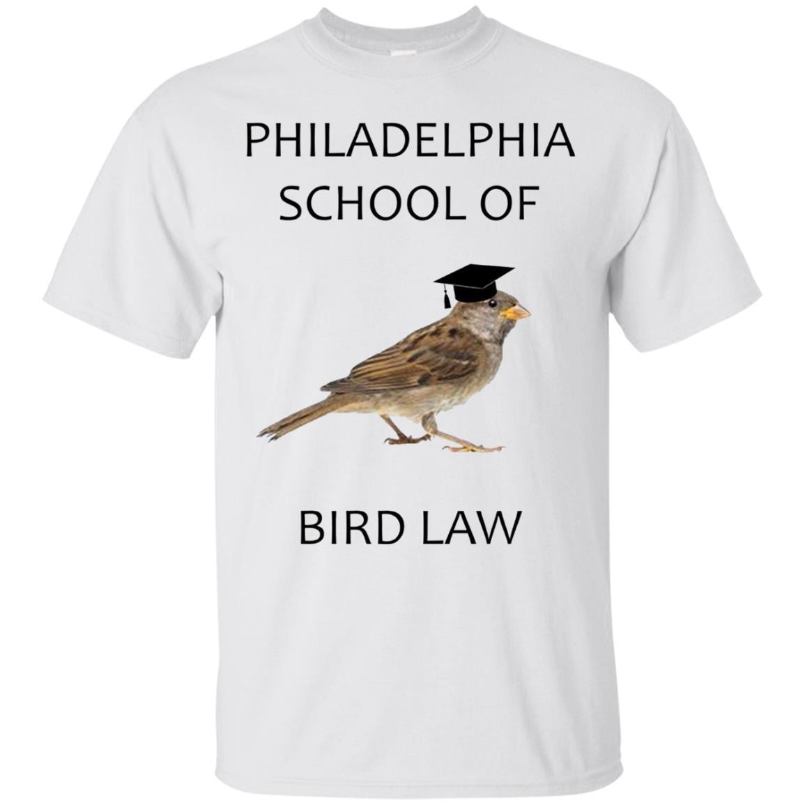 Philadelphia School of Bird Law Sunny Funny T-Shirt