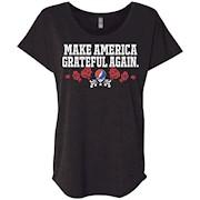 Make America Grateful Again – Ladies' Triblend Dolman Sleeve