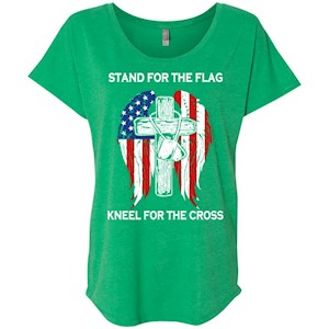 Stand For The Flag Kneel For The Cross – Ladies' Triblend Dolman Sleeve
