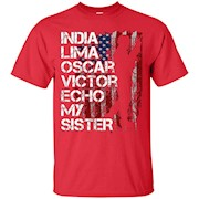 Soldier Sister – I Love My Sister Military Call Signs T-Shirt