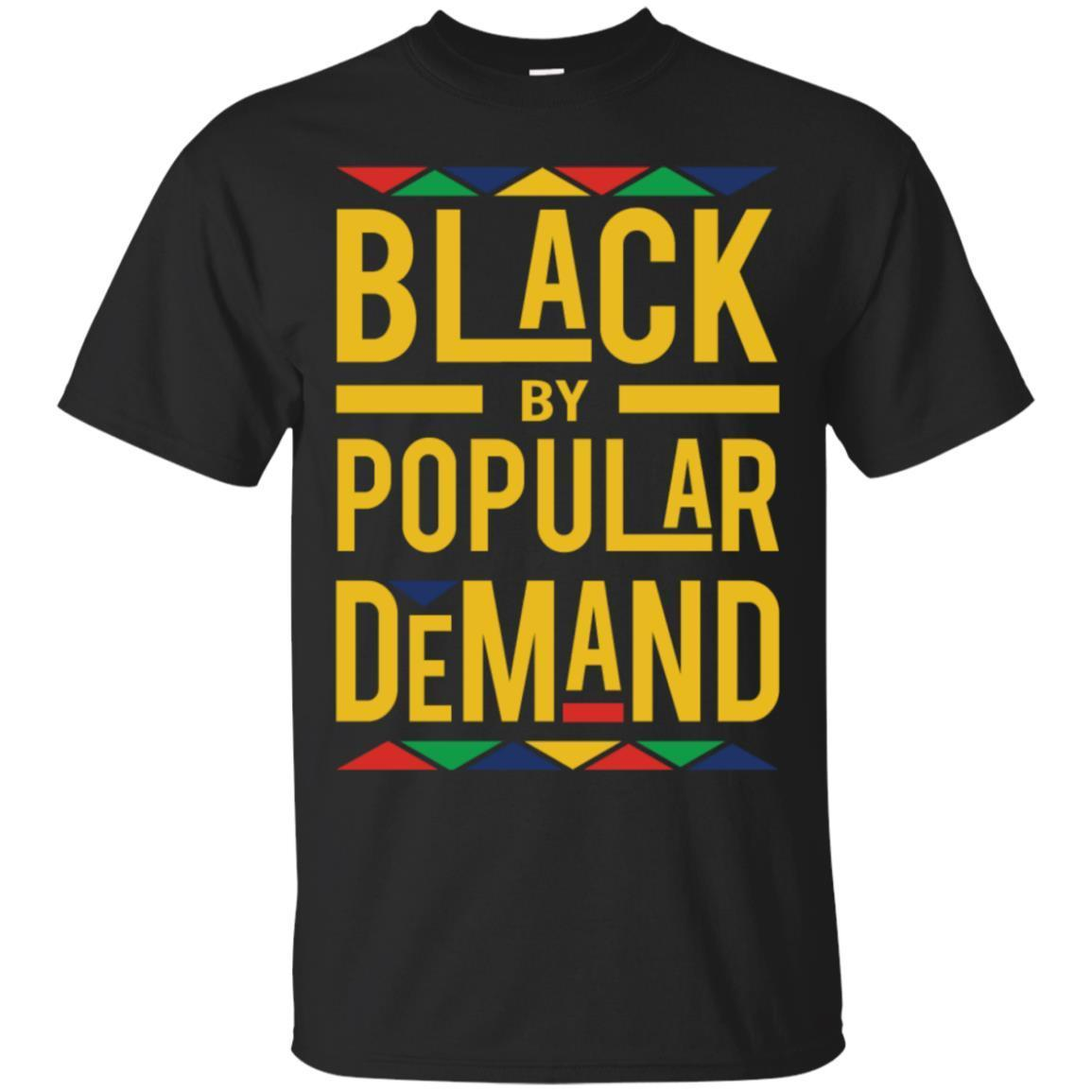 Black by Popular Demand T-Shirt