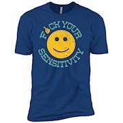 Fuck Your Sensitivity Gift – Short Sleeve T-Shirt