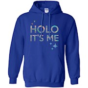 Holo It's Me – Pullover Hoodie