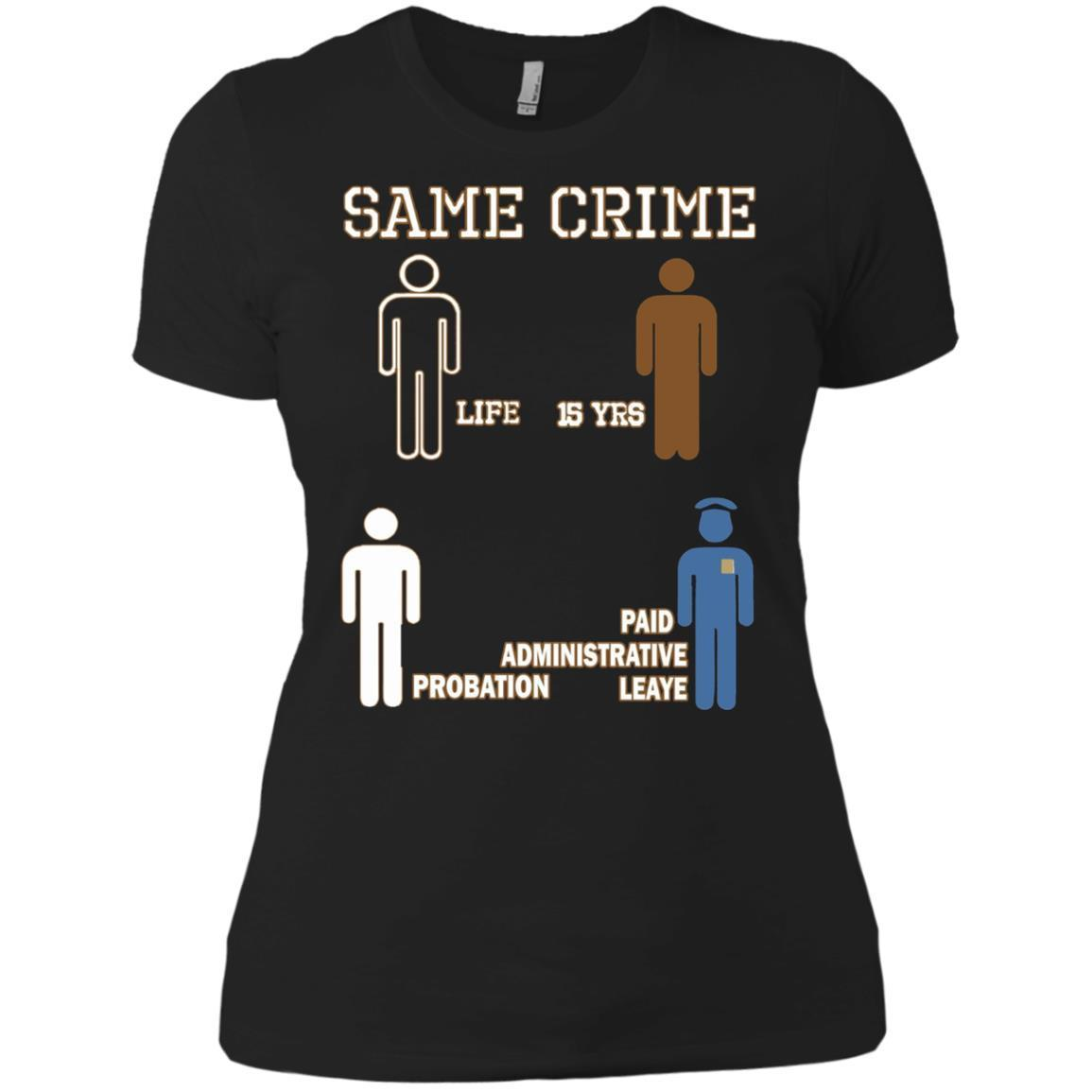 Same Crime – Ladies' Boyfriend T-Shirt