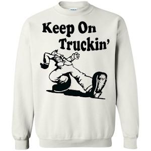 Iconic Keep On Truckin' – Crewneck Pullover Sweatshirt