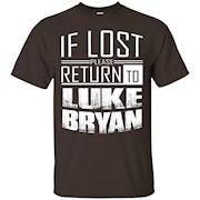 if lost please return to luke name bryan T-Shirt