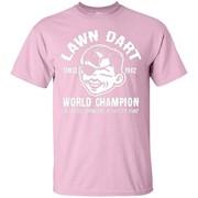 Lawn Dart Since 1962 World Champion Backyard Game T-Shirt
