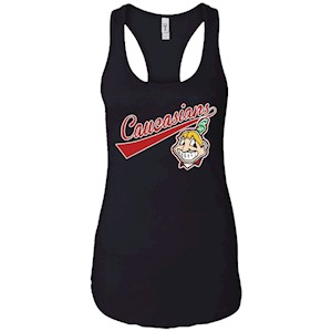 Cleveland Caucasians Native Go Indians – Ladies Ideal Racerback Tank