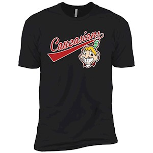 Cleveland Caucasians Native Go Indians – Short Sleeve T-Shirt