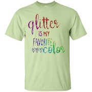 Glitter Is My Favorite Color Shirt Sparkle Bling Rainbow T-Shirt