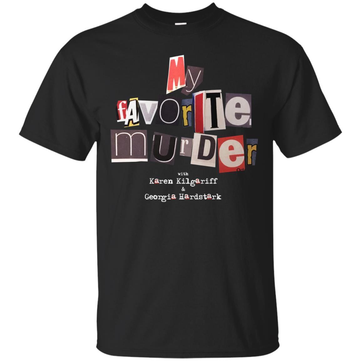 My Favorite Murder T-Shirt