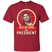 Vote Billy Ray Cyrus For 2016 Tee Shirt – T-Shirt