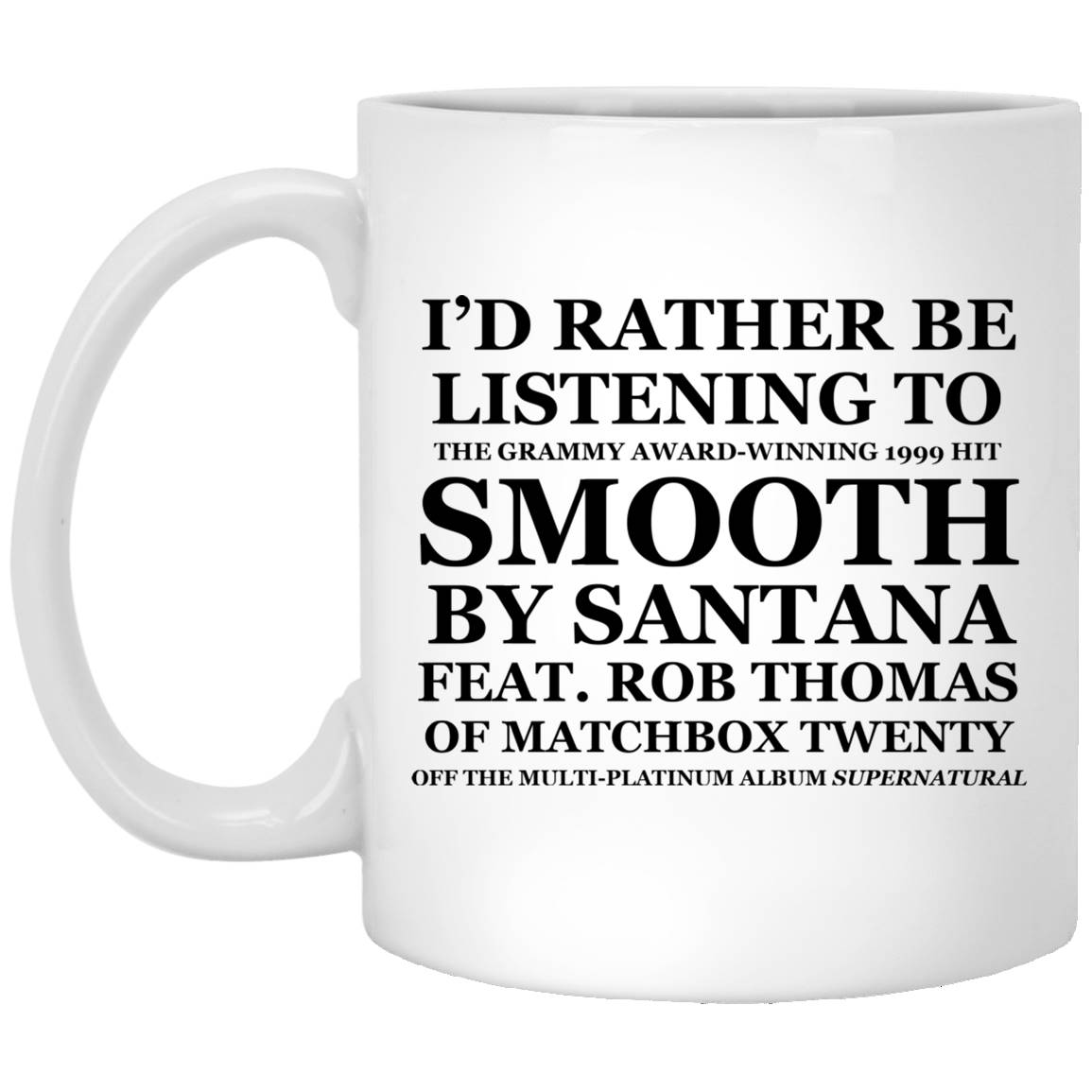 I'd Rather Be Listening To SMOOTH by SANTANA