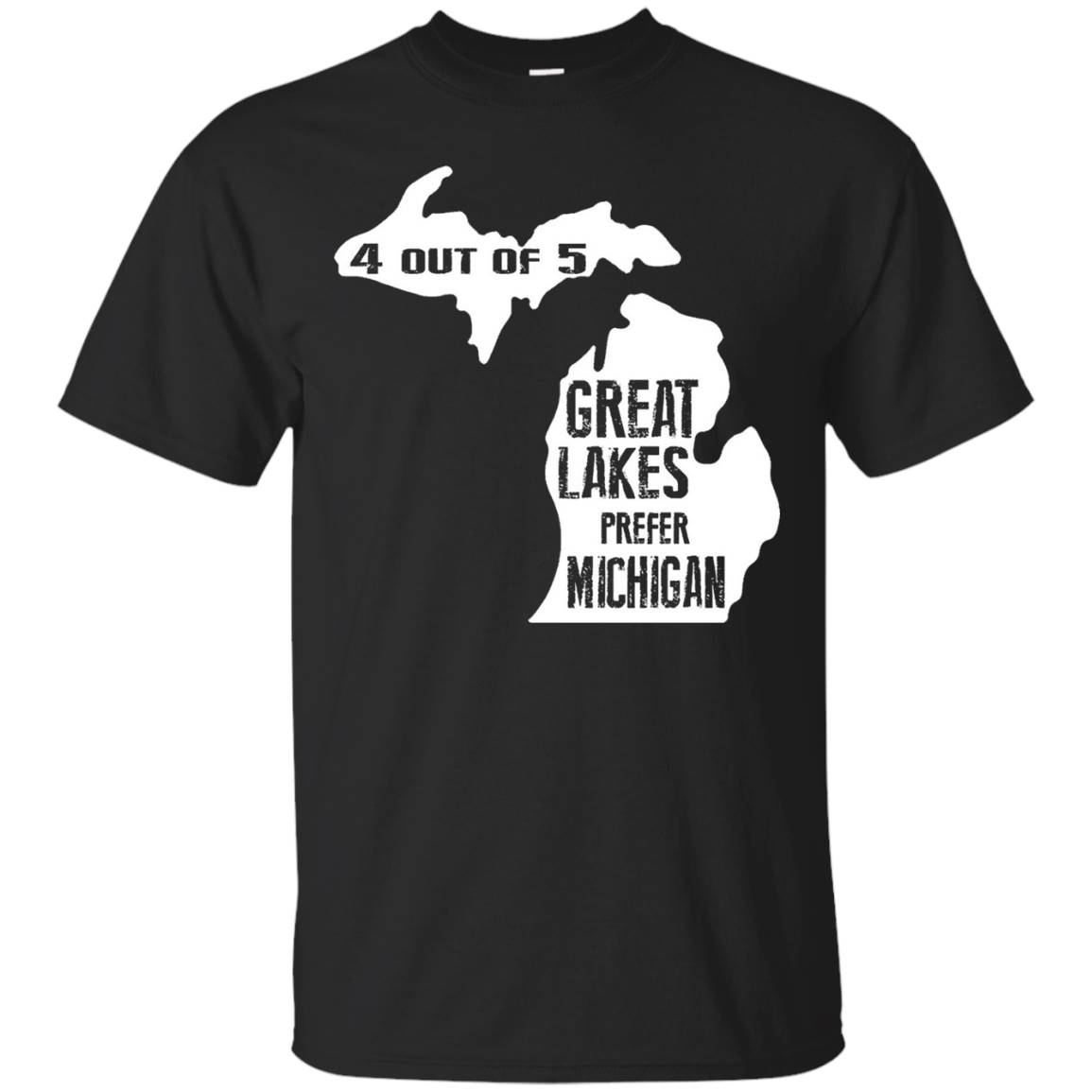 4 out of 5 Great Lakes Prefer Michigan Shirt