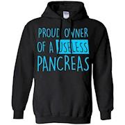 Proud Owner Of A Useless Pancreas Diabetes TShirt