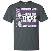 I Do Not Like Pancreatic Cancer TShirts Cancer Awareness Tee T-Shirt