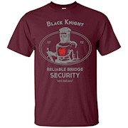 Black Knight Reliable Bridge Security T shirt – T-Shirt