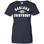 Oakland vs Everybody T-Shirt