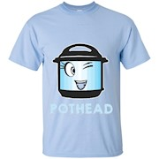 Pot Head Instant Pot Pressure Cooker T-Shirt