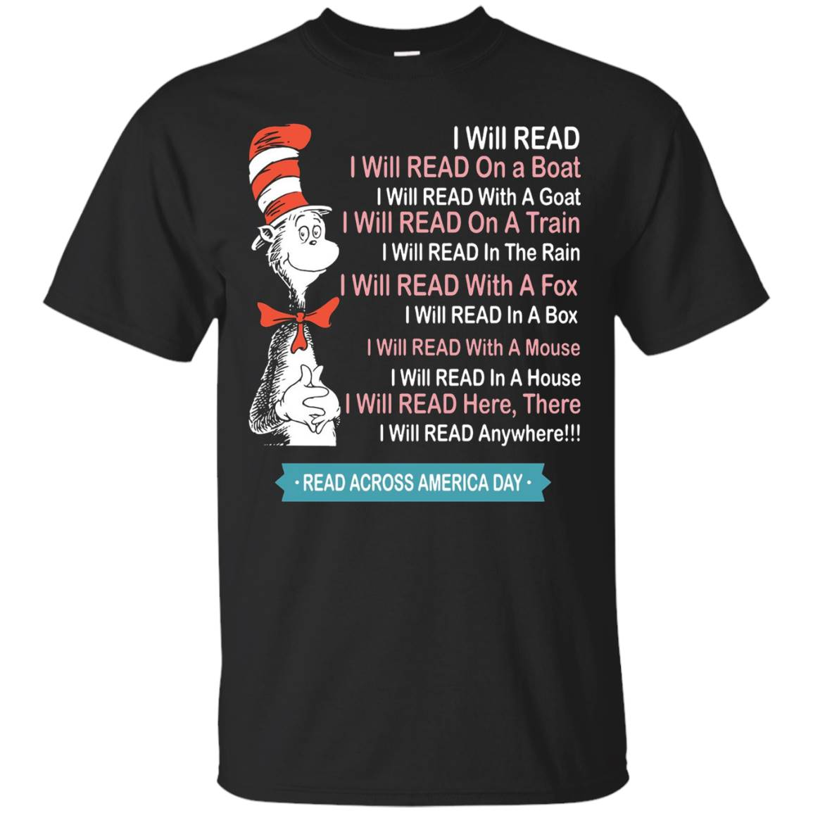 Read Across America Day Shirt – I Will Read T-Shirt
