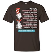 Read Across America Day Shirt – I Will Read T-Shirt