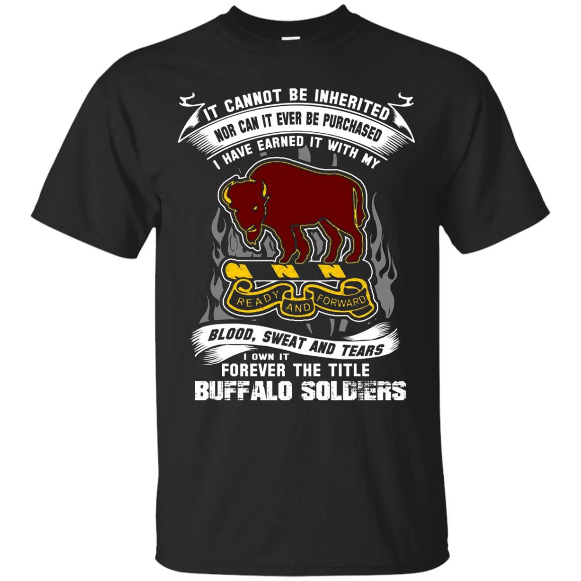 Buffalo Soldiers T-shirt , It cannot be inherited nor can it T-Shirt