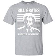Dr Steve Brule Shirt BILL GRATES INVENTED MICHAELSOFT T-Shirt