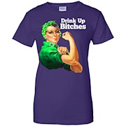 Rosie Riveter Drink Up Bitches St Patricks Day Funny T-Shirt