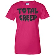 Total Creep Graphic Funny T-shirt