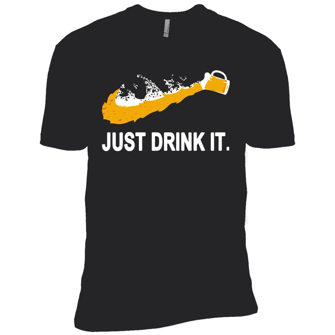 Beer Just Drink It ! T-Shirt