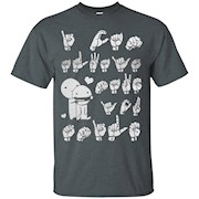I Can Always Make You Smile Shirt – Sign Language Shirt – T-Shirt