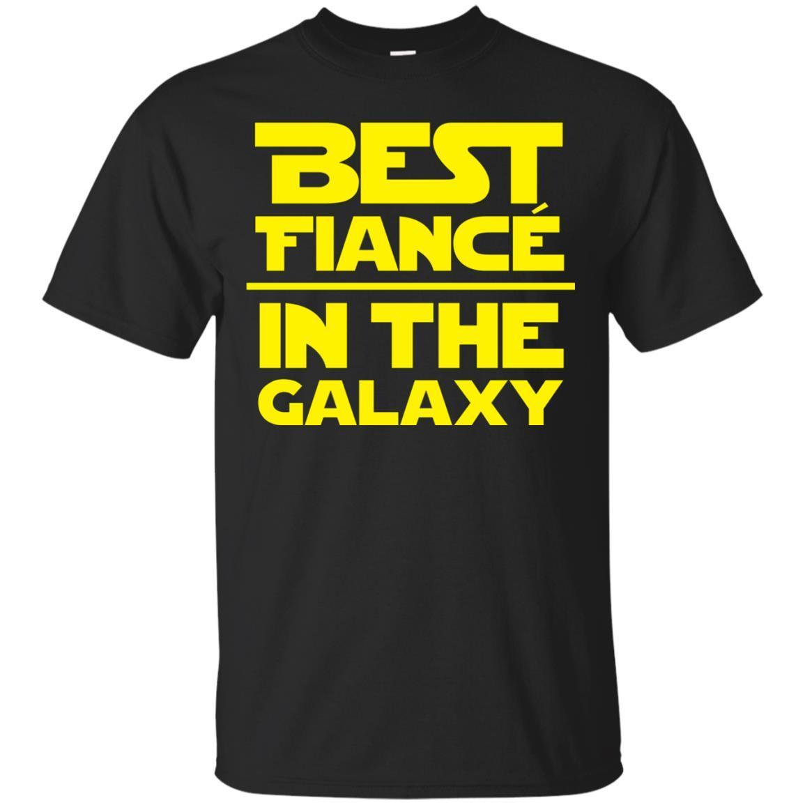 Best Fiance In The Galaxy Wars T-Shirt – Star Gift